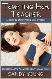 Tempting Her Teacher by Candy Young