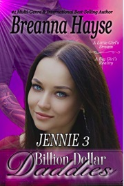 Billion Dollar Daddies: Jennie 3 by Breanna Hayse
