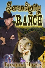 Serendipity Ranch by Breanna Hayse