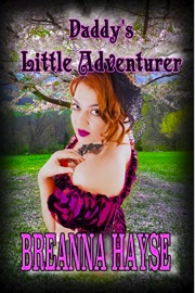 Daddy's Little Adventurer: Book 3 by Breanna Hayse