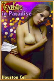 Taboo In Paradise by Houston Cei