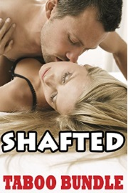 SHAFTED: Taboo Bundle by Evening D. Pleasures