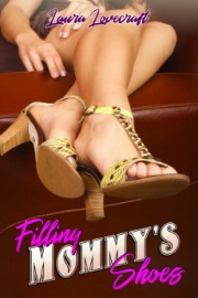 Filling Mommy's Shoes by Laura Lovecraft