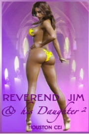 Reverend Jim And His Daughter 2  by Houston Cei