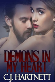 Demons In My Heart by CJ Hartnett