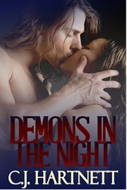 Demons In The Night by CJ Hartnett