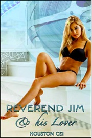 Reverend Jim & His Lover by Houston Cei