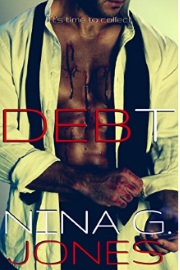 DEBT by Nina G. Jones