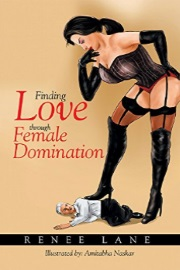 Finding Love Through Female Domination by Renee Lane