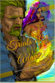Trials Of Adam: One Man's Truly F--ked Up Journey by Mary Ramsey
