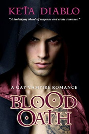 Blood Oath: A Gay Vampire Romance by Keta Diablo