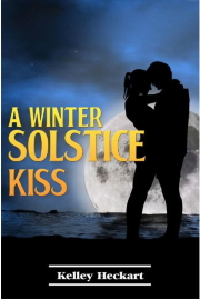 A Winter Solstice Kiss: A Short Story Christmas Romance by Kelley Heckart