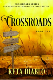 Crossroads Book 1  by Keta Diablo