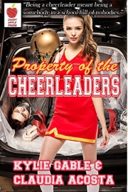 Property Of The Cheerleaders  by Kylie Gable
