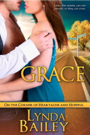 On The Corner Of Heartache And Hopeful--GRACE by Lynda Bailey