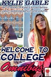 Welcome To College Omnibus: Welcome To College Books 1 To 10 by Kylie Gable