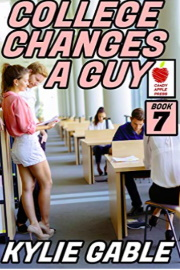 College Changes A Guy: Book 7 by Kylie Gable