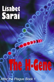 The H-Gene: After the Plague Book 1 by Lisabet Sarai