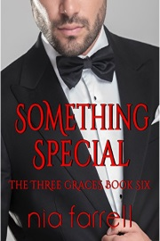 Something Special: The Three Graces Book Six by Nia Farrell