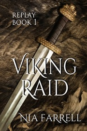 Replay Book 1: Viking Raid by Nia Farrell