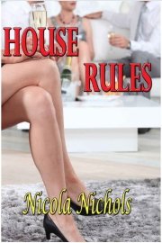 House Rules  by Nicola Nichols