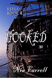 Replay Book 4: Hooked by Nia Farrell