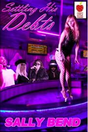 Settling His Debts: Lawsuits And Lap Dances by Sally Bend
