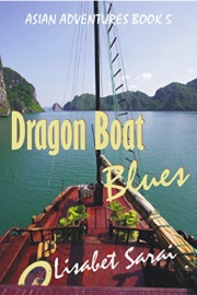 Dragon Boat Blues: Asian Adventures Book 5 by Lisabet Sarai