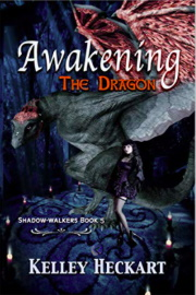Awakening The Dragon: A Shadow-Walkers Shifter Romance  by Kelley Heckart