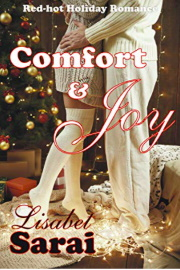 Comfort & Joy: Red-Hot Holiday Romance by Lisabet Sarai