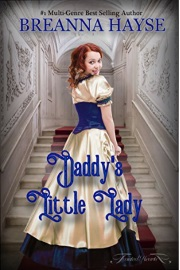 Daddy's Little Lady: Book 1 by Breanna Hayse