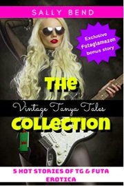 The Vintage Tanya Tales Collection  by Sally Bend